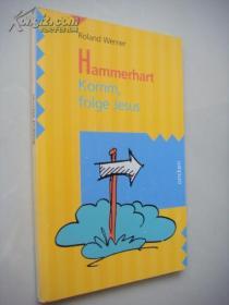 德文原版 插图本 Hammerhart komm