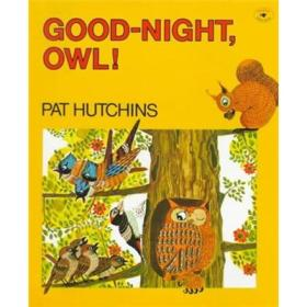 Good-Night Owl!  晚安,猫头鹰!