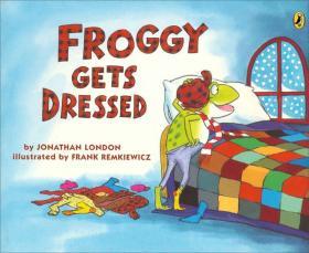 Froggy Gets Dressed  小青蛙穿衣服 英文原版
