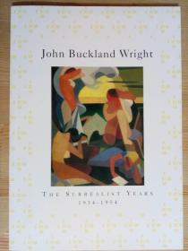 John Buckland Wright - The surrealist years 1999 ART  EXHIBITION CATALOGUE   莱特版画