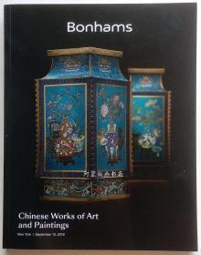 《中国艺术品与书画》纽约邦瀚斯Bonhams2018年9月秋拍图录玉器玉雕瓷器青铜器佛像漆器家具书画等