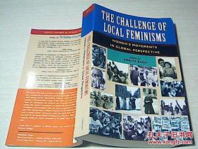 THE CHALLENGE OF LOCAL FEMINISMS 地方女权主义的挑战【英文原?
