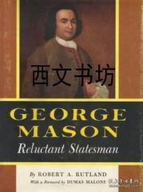 【包邮】1961年George Mason: Reluctant Statesman精装