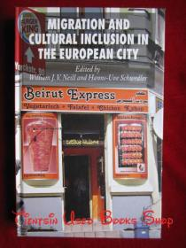 Migration and Cultural Inclusion in the European City(英语原版 精装本)欧洲城市移民和文化融合