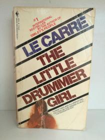 约翰·勒卡雷:小鼓手 John Le Carré  :The Little Drummer Girl ( Bantam 1984年版) (英) 英文原版书