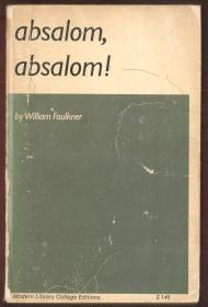 William Faulkner  Absalom,Absalom!