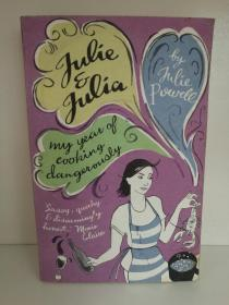 美味关系:朱莉与茱莉亚 Julie & Julia :My Year of Cooking Dangerously by Julie Powell (Penguin 2007版)(电影原著)英文原版书