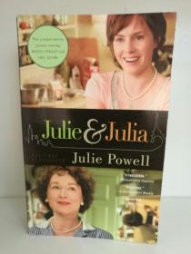 美味关系:朱莉与茱莉亚 Julie & Julia :My Year of Cooking Dangerously by Julie Powell (Little Brown 2009年版)(电影原著)英文原版书