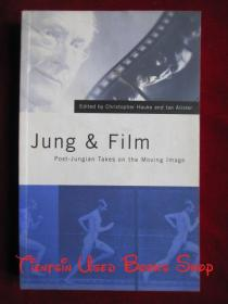 Jung and Film: Post-Jungian Takes on the Moving Image(英语原版 平装本)荣格和电影:后荣格呈现移动影像