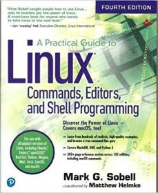 A Practical Guide to Linux Commands, Editors, and Shell Programming, 4th Edition Linux命令、编辑器与shell编程
