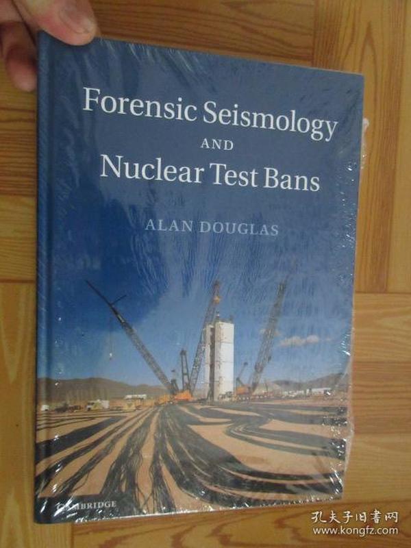 Forensic Seismology and Nuclear Test Bans      (详见图),硬精装,全新未开封