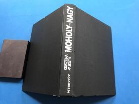 海外发货 1个月左右到达 法语原版/ Moholy-Nagy/16开硬皮/283页/1984年/莫霍利·纳吉/建筑/20世纪最杰出的前卫艺术家之一