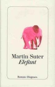 瑞士原版 德文 德语小说 Elefant 马丁·苏特