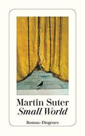 瑞士原版 德文 德语小说 Small World 小世界 马丁·苏特
