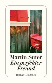 瑞士原版 德文 德语小说 Ein perfekter Freund 完美朋友 马丁·苏特