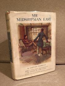 Mr.Midshipman Easy(F.马亚特船长《见习船员以西先生》,名家Sybil Tawse彩色插图,漂亮布面精装,难得带护封,1921年珍贵英国初版)