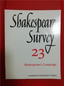 Shakespeare Survey 23:Shakespeare's language (莎士比亚研究 第23辑:莎士比亚的语言)