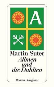 瑞士原版 德文 德语小说 Allmen und die Dahlien 马丁·苏特