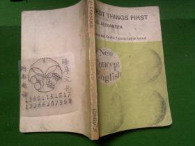 FIRST THINGS FIRST/L.G.ALEXANDER