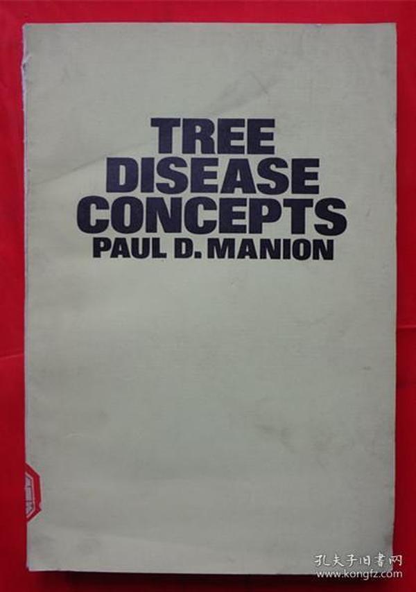 TREE DISEASE CONCEPTS 树疾病的概念 16开