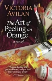 The Art Of Peeling An Orange