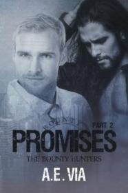 Promises  Part Ii (bounty Hunters) (volume 2)