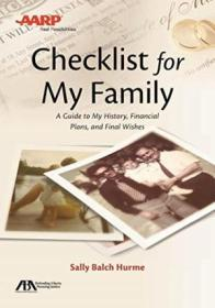 Aba/aarp Checklist For My Family: A Guide To My History  Financial Plans And Final Wishes