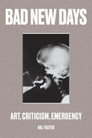 Bad New Days: Art  Criticism  Emergency