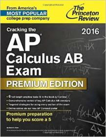 Cracking the AP Calculus AB Exam 2016, Premium E