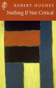 Nothing If Not Critical (harvill Press Editions)