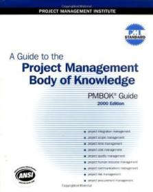 A Guide To The Project Management Body Of Knowledge (pmbok Guide): 2000 Edition