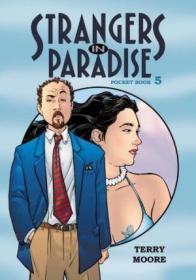 Strangers In Paradise Pocket Book 5 (strangers In Paradise Pocket Book Collection) (bk. 5)