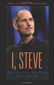 I  Steve: Steve Jobs In His Own Words (in Their Own Words)
