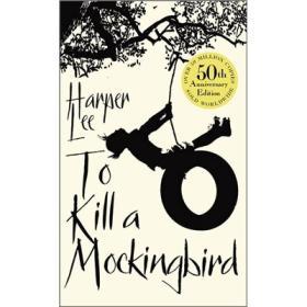To Kill a Mockingbird 哈珀-李 原著 世界经典名著 英文原版进口书籍 Harper Arrow 9780099549482