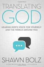 Translating God: Hearing Gods Voice For Yourself And The World Around You