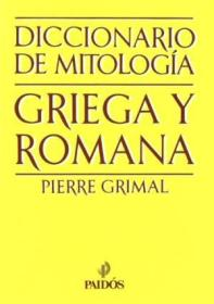 Diccionario De Mitolog?a Griega Y Romana