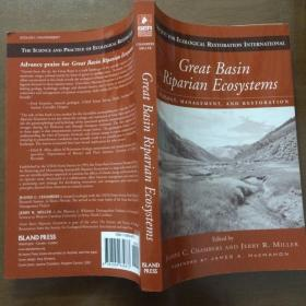 Great Basin Riparian Ecosystems: Ecology, Management, and Restoration(英文原版)