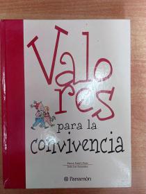 西班牙文原版书:VALORES PARA LA CONVIVENCIA 共存的价值(16开精装)