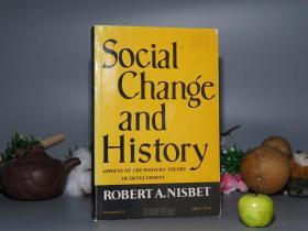 【英文原版】《Social Change and History》(牛津大学)1970年版※ [《社会变迁与历史:西方发展理论面面观》 -Aspects of the Western Theory of Development -社会学、政治史、思想史 研究文献:提倡保守的多元文化主义]
