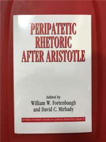 Peripatetic Rhetoric After Aristotle (亚里士多德之后的漫步学派修辞学)研究文集