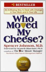 Who Moved My Cheese?谁动了我的奶酪