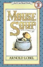 Mouse Soup (I Can Read, Level 2)老鼠汤 英文原版