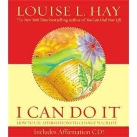 I Can Do It: How to Use Affirmations to Change Your Life by Louise L. Hay (Engl