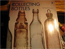 Illustrated Guide to Collectible Bottles