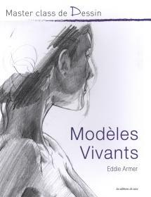 Master class de Dessiner Modeles vivants 人体绘画