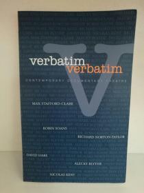 当代记录剧场 Verbatim : Contemporary Documentary Theatre (戏剧) 英文原版书
