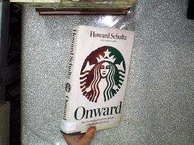 Onward:How Starbucks Fought for Its Life without Losing Its Soul (01)