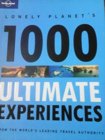 Lonely Planet :1000 Ultimate Experiences