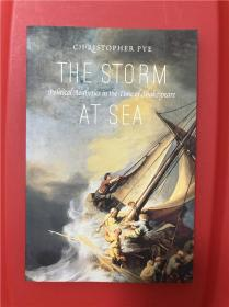 The Storm at Sea: Political Aesthetics in the Time of Shakespeare (海之怒涛:莎士比亚时代的政治美学)