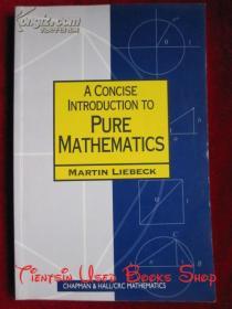 A Concise Introduction to Pure Mathematics(英语原版 平装本)纯数学简明导论